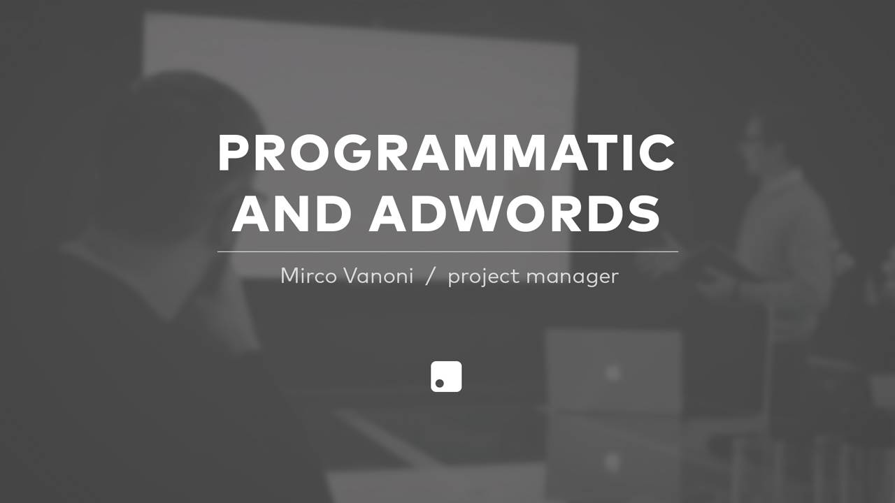 Programmatic & AdWords