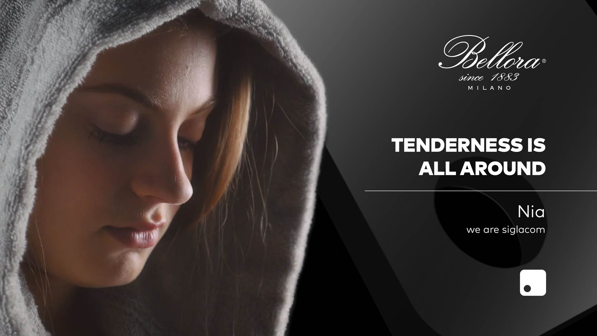 Siglacom & Bellora <br>Tenderness is all around